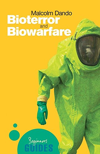 Bioterror and Biowarfare - A Beginner's Guide (Beginner's Guides)
