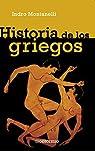 Historia de los griegos par Montanelli