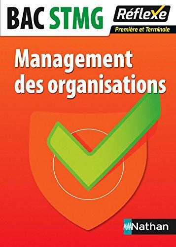 Management des organisations - 1re et Terminale STMG