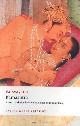 Kamasutra (Oxford World's Classics) by Mallanaga Vatsyayana (2009-03-26)