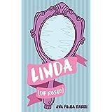 Linda (de rosto) (Portuguese Edition)
