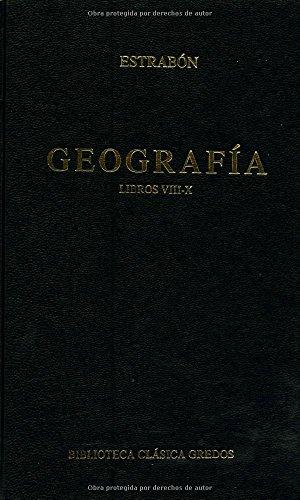 Geografia libros viii - x (B. CLÁSICA GREDOS)