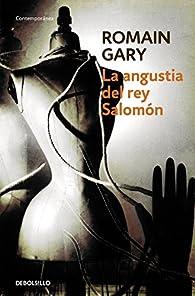La angustia del rey Salomón par Romain Gary