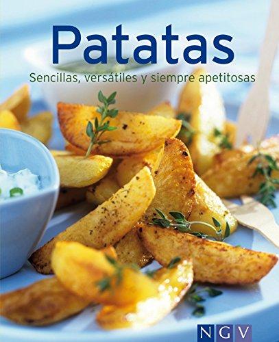 Patatas: Nuestras 100 mejores recetas en un solo libro por Naumann & Göbel Verlag