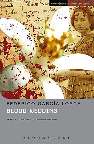 Blood Wedding: MCE (Student Editions) por Federico Garcia Lorca
