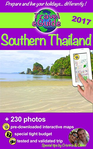 Travel eGuide: Southern Thailand: Discover a pearl of Asia. (English Edition)