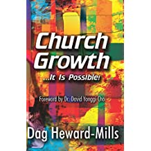 Church Growth: ...It is possible