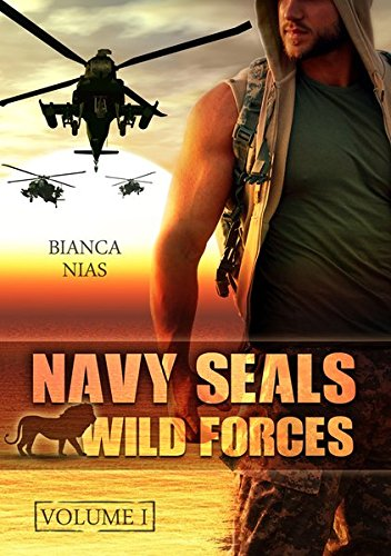 Navy Seals - Wild Forces: Volume 1