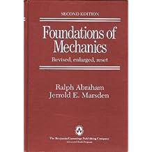 Foundations of Mechanics: 2nd Edition 2nd edition by Ralph Abraham, Jerrold E. Marsden, Tudor Ratiu, Richard Cush (1980) Hardcover