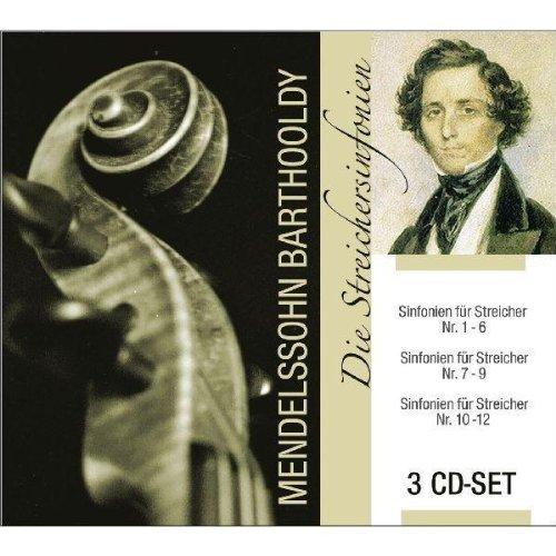 Mendelssohn Bartholdy - Die Streichersinfonien