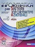 Informatica per S.I.A. Per gli Ist. tecnici. Con e-book. Con espansione online: 5