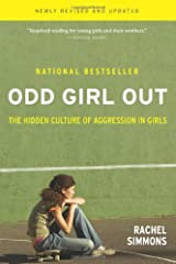 Odd Girl Out: The Hidden Culture of Aggression in Girls by Rachel Simmons(2002-04-30) Hardcover
