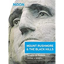 Moon Mount Rushmore & the Black Hills: Including the Badlands (Moon Handbooks)
