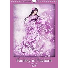 Fantasy in Tüchern (Wandkalender 2019 DIN A4 hoch): In bunten Tüchern fantasievoll durch das Jahr. (Monatskalender, 14 Seiten) (CALVENDO Kunst)