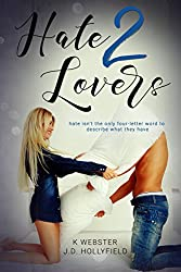 Hate 2 Lovers (English Edition)
