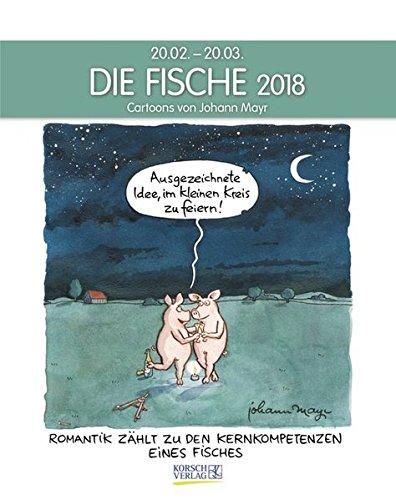 Fische 2018: Sternzeichenkalender-Cartoonkalender als Wandkalender im Format 19 x 24 cm.