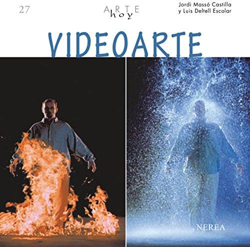 Videoarte (Arte Hoy nº 26) por Jordi Massó
