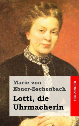 Buchseite und Rezensionen zu 'Lotti, die Uhrmacherin' von Marie von Ebner-Eschenbach