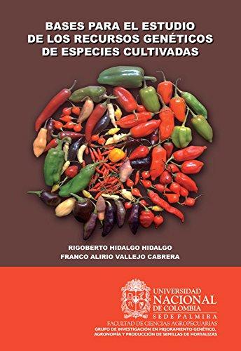 Bases para el estudio de los recursos genéticos por Rigoberto Hidalgo