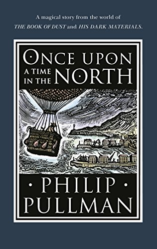 Once Upon a Time in the North (His Dark Materials) (Aus Once Time Upon Belle A)