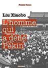 L'homme qui a défié Pékin : Liu Xiaobo par Haski