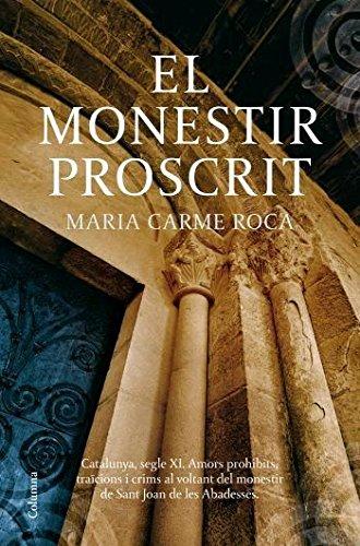 El monestir proscrit (Col·lecció classica)