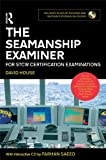 Image de The Seamanship Examiner: For STCW Certification Examinations