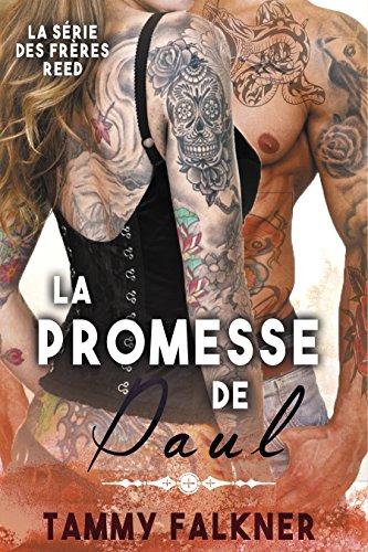 La Promesse de Paul (La série des frères Reed t. 8) par [Falkner, Tammy]