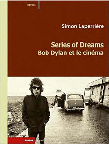 Series of dreams : Bob Dylan et le cinéma