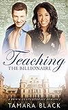 Teaching a Billionaire: BWWM Interracial Romance