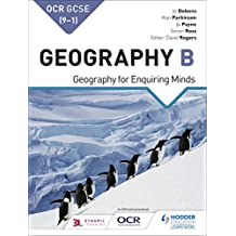 OCR GCSE (9–1) Geography B: Geography for Enquiring Minds (GCSE Geography for OCR B) (English Edition)
