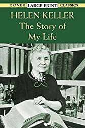 [The Story of My Life] (By: Helen Keller) [published: January, 1997]