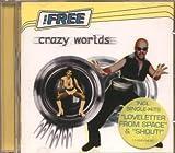 Songtexte von The Free - Crazy Worlds