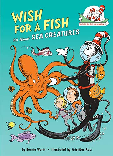 Wish for a Fish: All About Sea Creatures (Cat in the Hat's Learning Library) (English Edition)