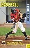 Regelheft Baseball von Deutscher Baseball und Softball Verband e. V. (15. Juni 2009) Broschiert