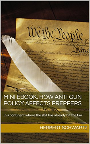 Mini ebook. How anti gun policy affects preppers: In a continent ...