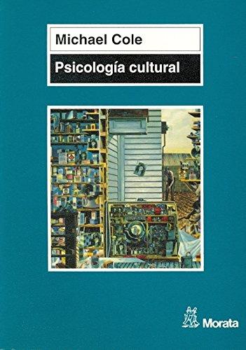 Psicología cultural: Una disciplina del pasado y del futuro (Manuales (morata))