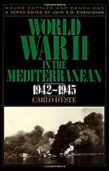 World War II in the Mediterranean, 1942-1945 (Major Battles & Campaigns)