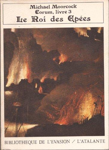 Les Livres de Corum, tome 3: Le Roi des épées par Michael Moorcock