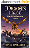 Dragon Mage (Blacklight Chronicles Book 4) (English Edition)