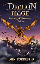 Dragon Mage (Blacklight Chronicles Book 4) (English Edition)