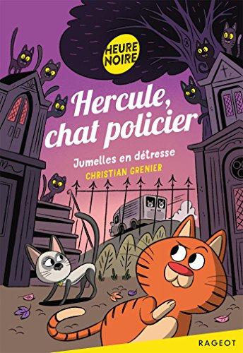 Hercule, chat policier (3) : Jumelles en détresse