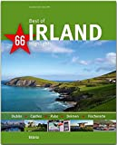 Best of Irland - 66 Highlights: Ein Bildband mit über 200 Bildern auf 140 Seiten - STÜRTZ Verlag (Best of - 66 Highlights) - Maria Mill