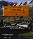 Stirling Moss Great Drives: Great Drives in the Lakes and Dales