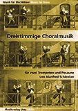 Telecharger Livres Trois timmige Choral Musique pour deux trompettes et Trombone Jeu Partition Musique pour cuivres (PDF,EPUB,MOBI) gratuits en Francaise