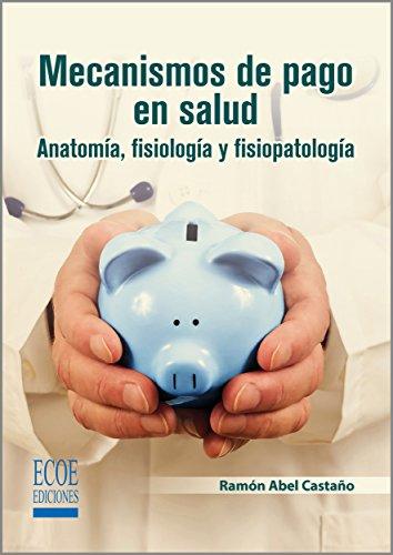 Mecanismos de pago en salud por Ramón Abel Castaño