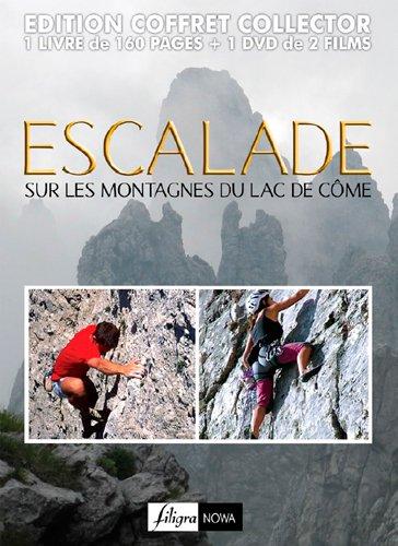 Escalade sur les montagnes du Lac de Côme [Edizione: Francia]