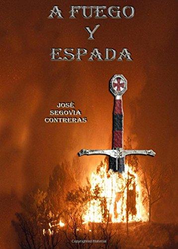 a fuego y espada