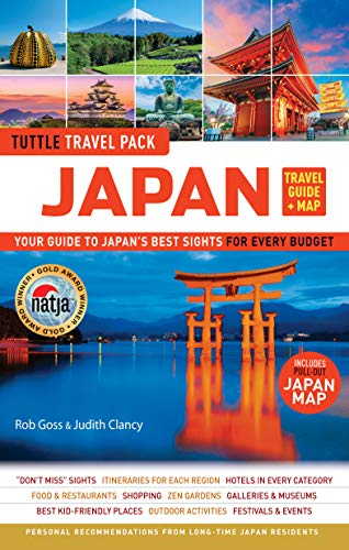 Japan Travel Guide & Map Tuttle Travel Pack: Your Guide to Japan's Best Sights for Every Budget (Includes Pull-Out Japan Map) (Tuttle Travel Guide & Map)