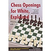 Chess Openings for White, Explained: Winning with 1.e4, Second Revised and Updated Edition by Lev Alburt (2010-03-30)